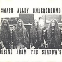 [Smash Alley Underground Rising From the Shadows Album Cover]