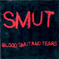 [Smut Blood, Smut and Tears Album Cover]