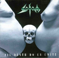 [Sodom 'Til Death Do Us Unite Album Cover]
