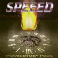 [Speeed Powertrip Pigs Album Cover]