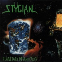 [Stygian Planetary Destruction Album Cover]