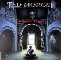 [Tad Morose A Mended Rhyme Album Cover]
