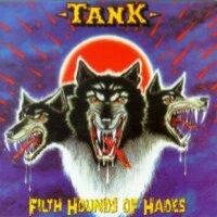 [Tank Filth Hounds of Hades Album Cover]