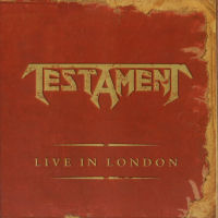 [Testament Live In London Album Cover]