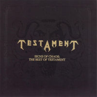 [Testament Signs Of Chaos: The Best Of Testament Album Cover]