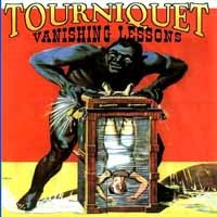 [Tourniquet Vanishing Lessons Album Cover]
