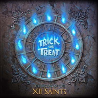 [Trick Or Treat The Legend Of The XII Saints Album Cover]