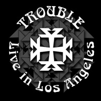 Trouble Live in Los Angeles Album Cover