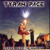 Tyran Pace Take A Seat In The High Row Album Cover