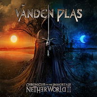 [Vanden Plas Chronicles Of The Immortals - Netherworld II Album Cover]