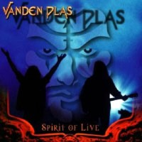[Vanden Plas Spirit Of Live Album Cover]