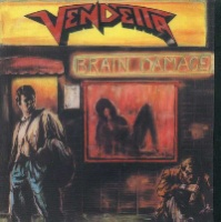 Vendetta Brain Damage Album Cover