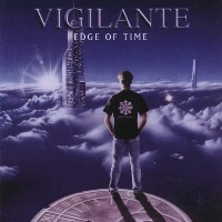 [Vigilante Edge of Time Album Cover]