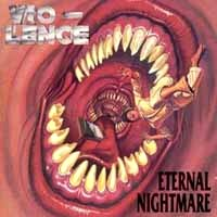 [Vio-lence Eternal Nightmare Album Cover]
