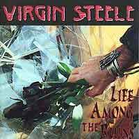 [Virgin Steele Life Among the Ruins Album Cover]