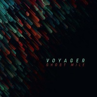 [Voyager Ghost Mile Album Cover]