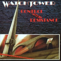 [Watchtower Control and Resistance Album Cover]