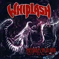 Whiplash Messages in Blood Album Cover