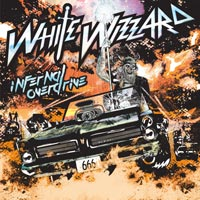 [White Wizzard Infernal Overdrive Album Cover]