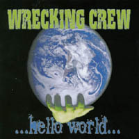 [Wrecking Crew ...Hello World... Album Cover]